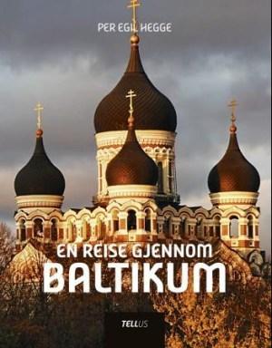En reise gjennom Baltikum