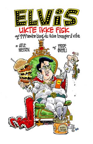 Elvis likte ikke fisk