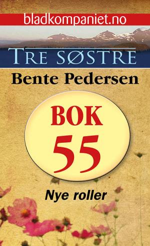 Tre søstre 55 - epub - Nye roller