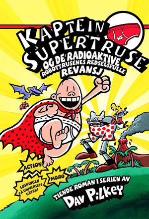 Kaptein Supertruse og de radioaktive robottrusenes redselsfulle revansj