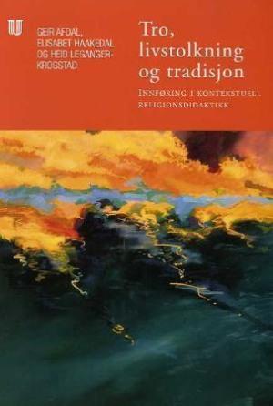 Tro, livstolkning og tradisjon