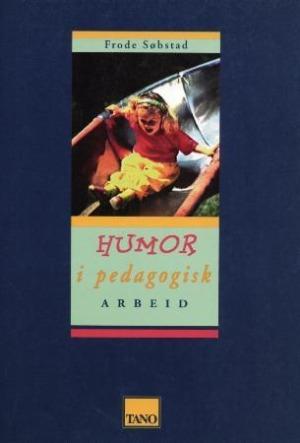 Humor i pedagogisk arbeid