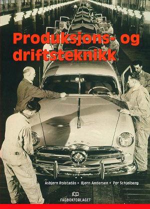 Produksjons- og driftsteknikk