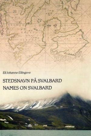 Stedsnavn på Svalbard = Names on Svalbard