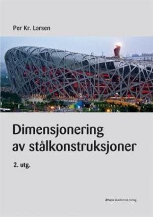Dimensjonering av stålkonstruksjoner