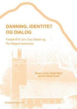 Danning, identitet og dialog
