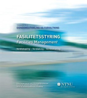 Fasilitetsstyring = Facilities management