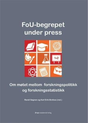 FoU-begrepet under press