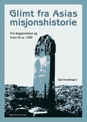 Glimt fra Asias misjonshistorie