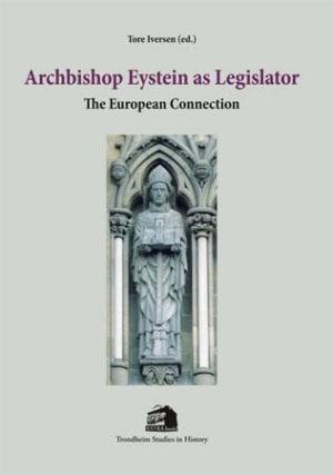 Archbishop Eystein as legislator