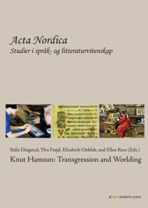 Knut Hamsun: transgression and worlding