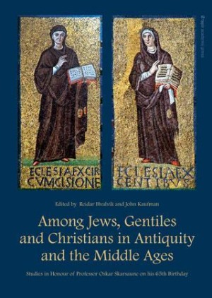 Among jews, gentiles and cristians in antiquity and the middle ages