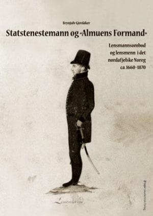 Statstenestemann og «Almuens Formand»