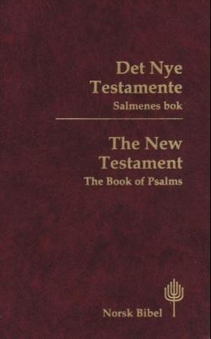 Det nye testamentet = The New Testament : the book of Psalms