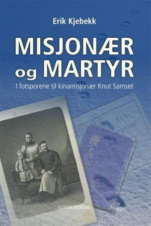 Misjonær og martyr