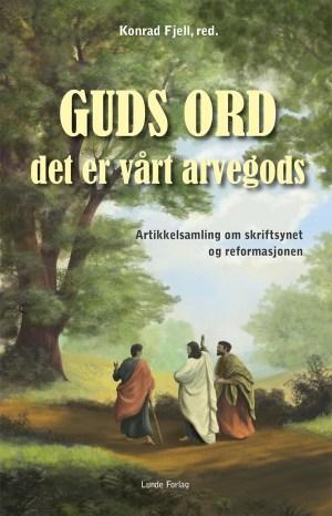 Guds ord, det er vårt arvegods