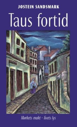 Taus fortid