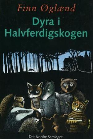 Dyra i Halvferdigskogen