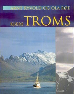 Kjære Troms