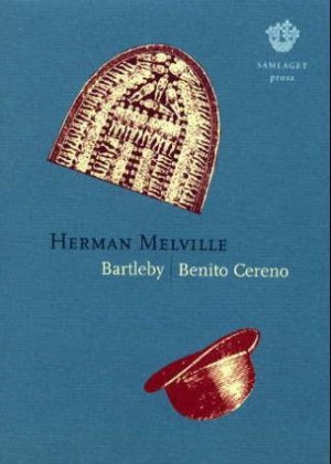 Bartleby ; Benito Cereno