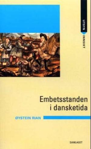 Embetsstanden i dansketida