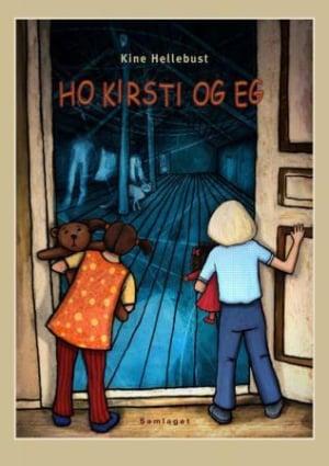 Ho Kirsti og eg