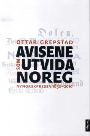 Avisene som utvida Noreg