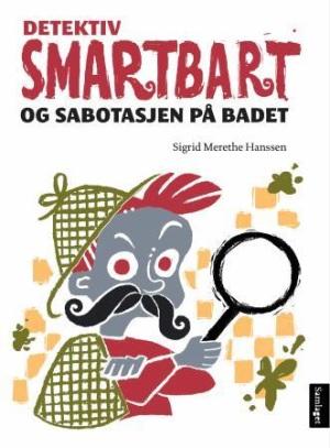 Detektiv Smartbart og sabotasjen på badet