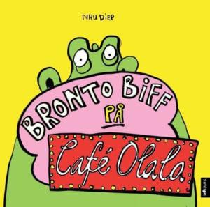 Bronto Biff på Café Olala