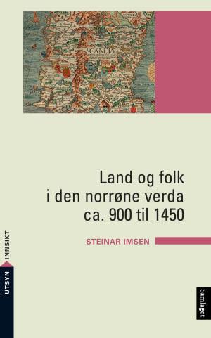 Land og folk i den norrøne verda ca. 900 til 1450