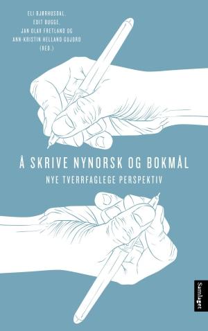 Å skrive nynorsk og bokmål