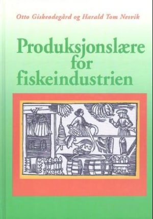 Produksjonslære for fiskeindustrien
