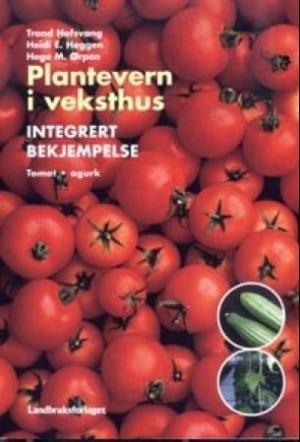 Plantevern i veksthus
