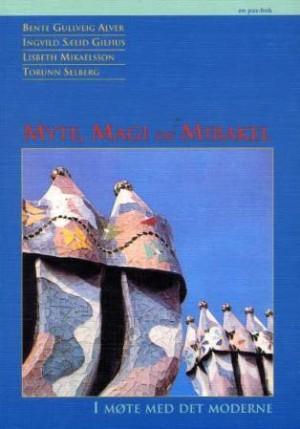 Myte, magi og mirakel