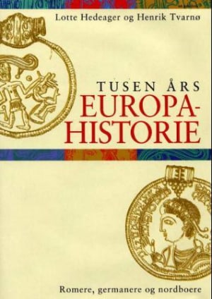 Tusen års Europahistorie