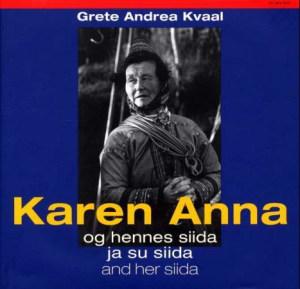 Karen Anna = Gáren-Ánná : ja su siida = Karen Anna : and her siida