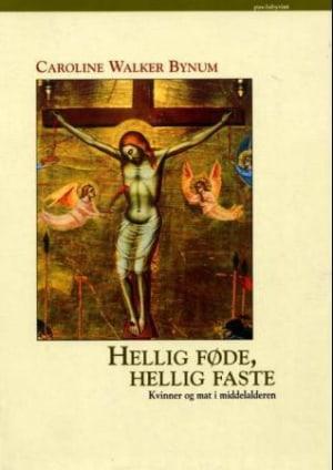 Hellig føde, hellig faste