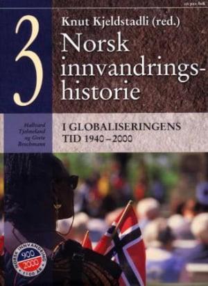 Norsk innvandringshistorie. Bd. 3