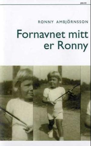 Fornavnet mitt er Ronny