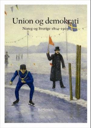 Norge og Sverige gjennom 200 år. Bd 1-2