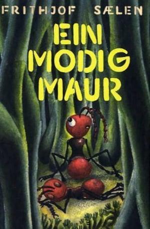 Ein modig maur