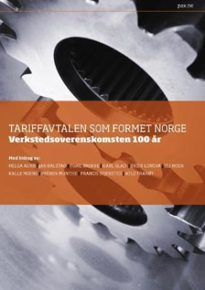 Tariffavtalen som formet Norge