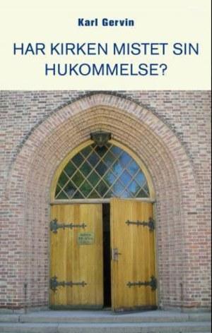 Har kirken mistet sin hukommelse?