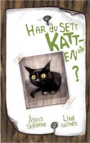 Har du sett katten vår?
