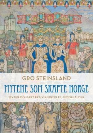 Mytene som skapte Norge