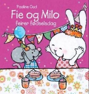 Fie og Milo feirer fødselsdag