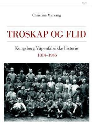 Kongsberg våpenfabrikks historie I-III