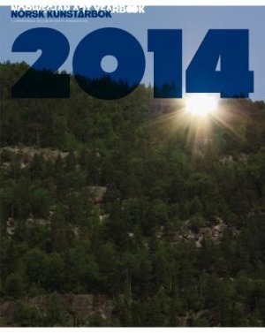 Norsk kunstårbok 2014 = Norwegian art yearbook 2014 : a comprehensive outlook on today's Norwegian art