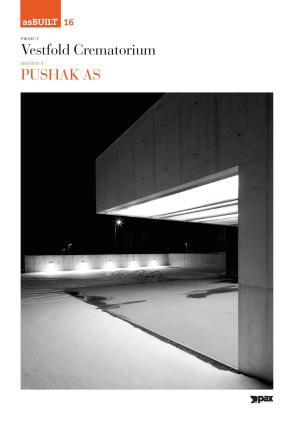 Project: Vestfold Crematorium, architect: Pushak AS