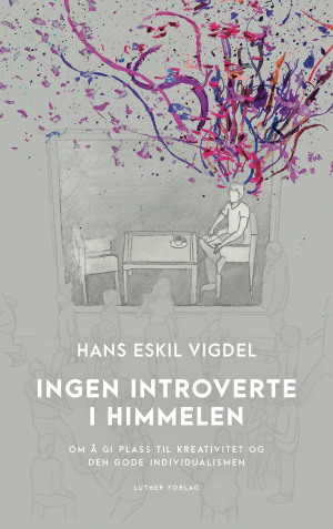 Ingen introverte i himmelen
